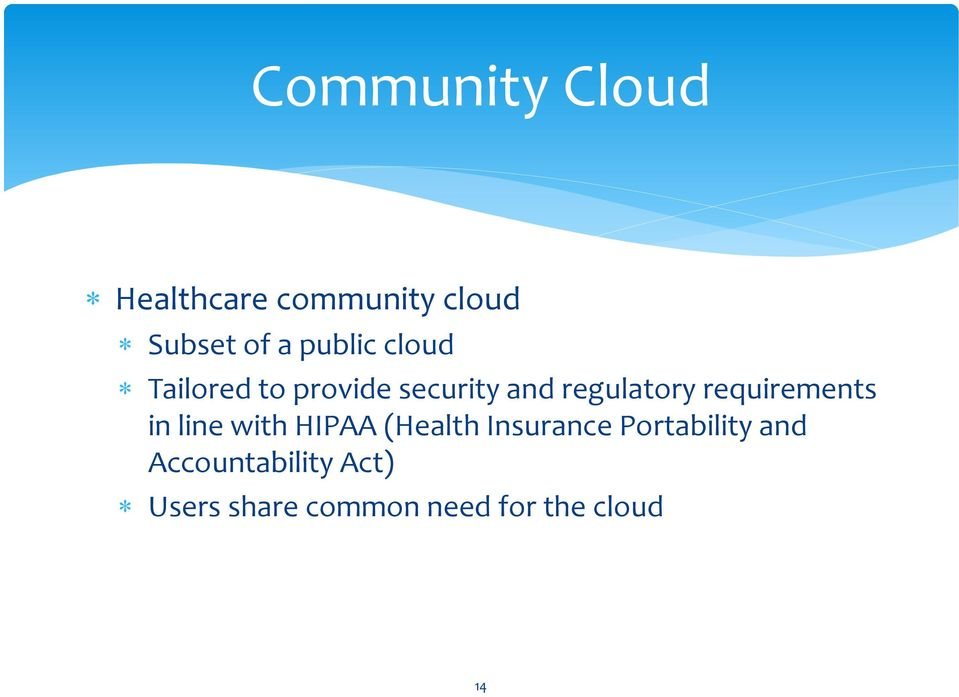 requirements in line with HIPAA (Health Insurance