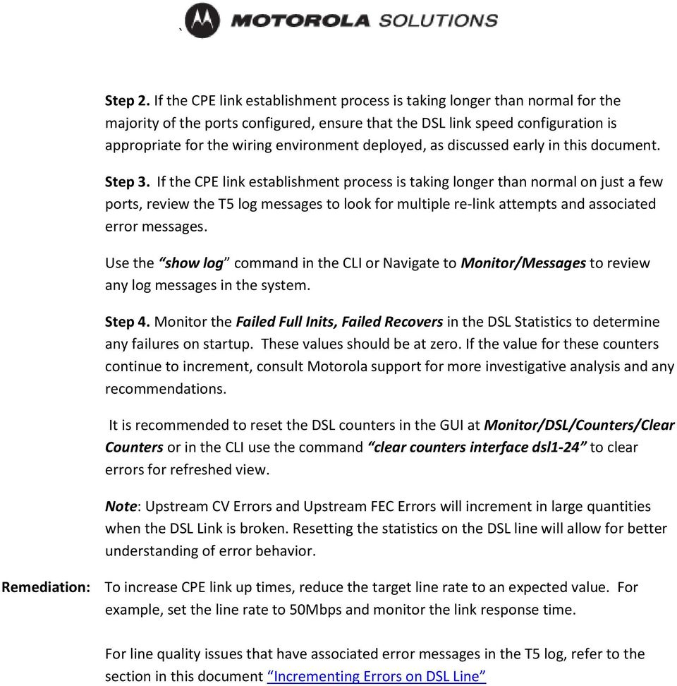 Motorola T5 Power Broadband Troubleshooting Guide Wiring Dsl Line Deployed As Discussed Early In This Document Step 3