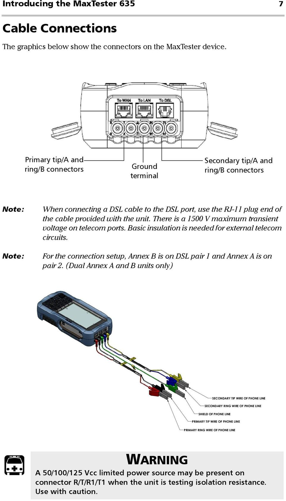 Maxtester 635 Copper And Dsl Multi Play Test Set User Guide Pdf Wiring Configuration The Cable Provided With Unit There Is A 1500 V Maximum Transient Voltage On