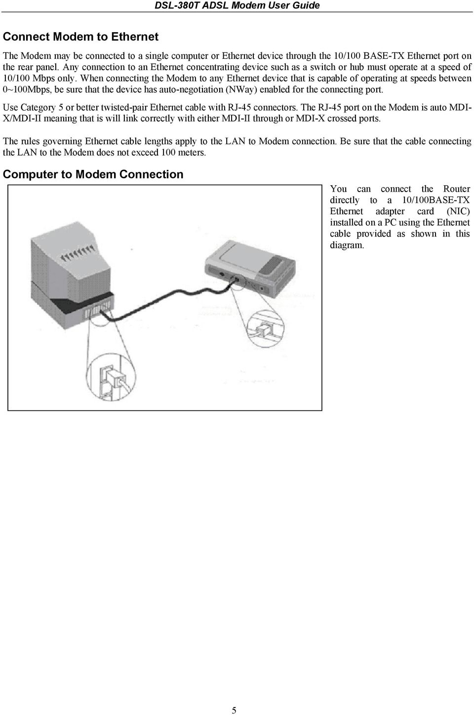 Dsl 380t Adsl Modem User Guide Pdf To Ethernet Cable Wiring Diagram When Connecting The Any Device That Is Capable Of Operating At Speeds Between