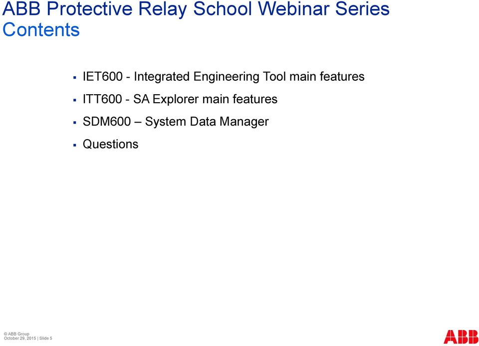This webinar brought to you by the Relion product family