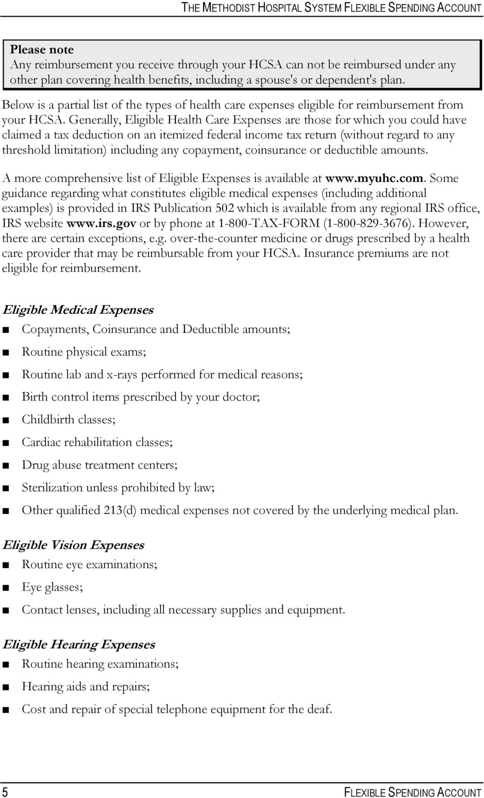 Generally Eligible Health Care Expenses Are Those For Which You Could Have Claimed A Tax