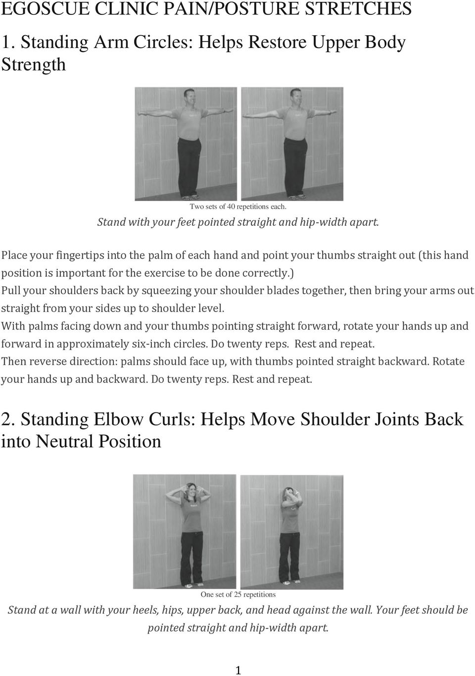 EGOSCUE CLINIC PAIN/POSTURE STRETCHES 1  Standing Arm Circles: Helps