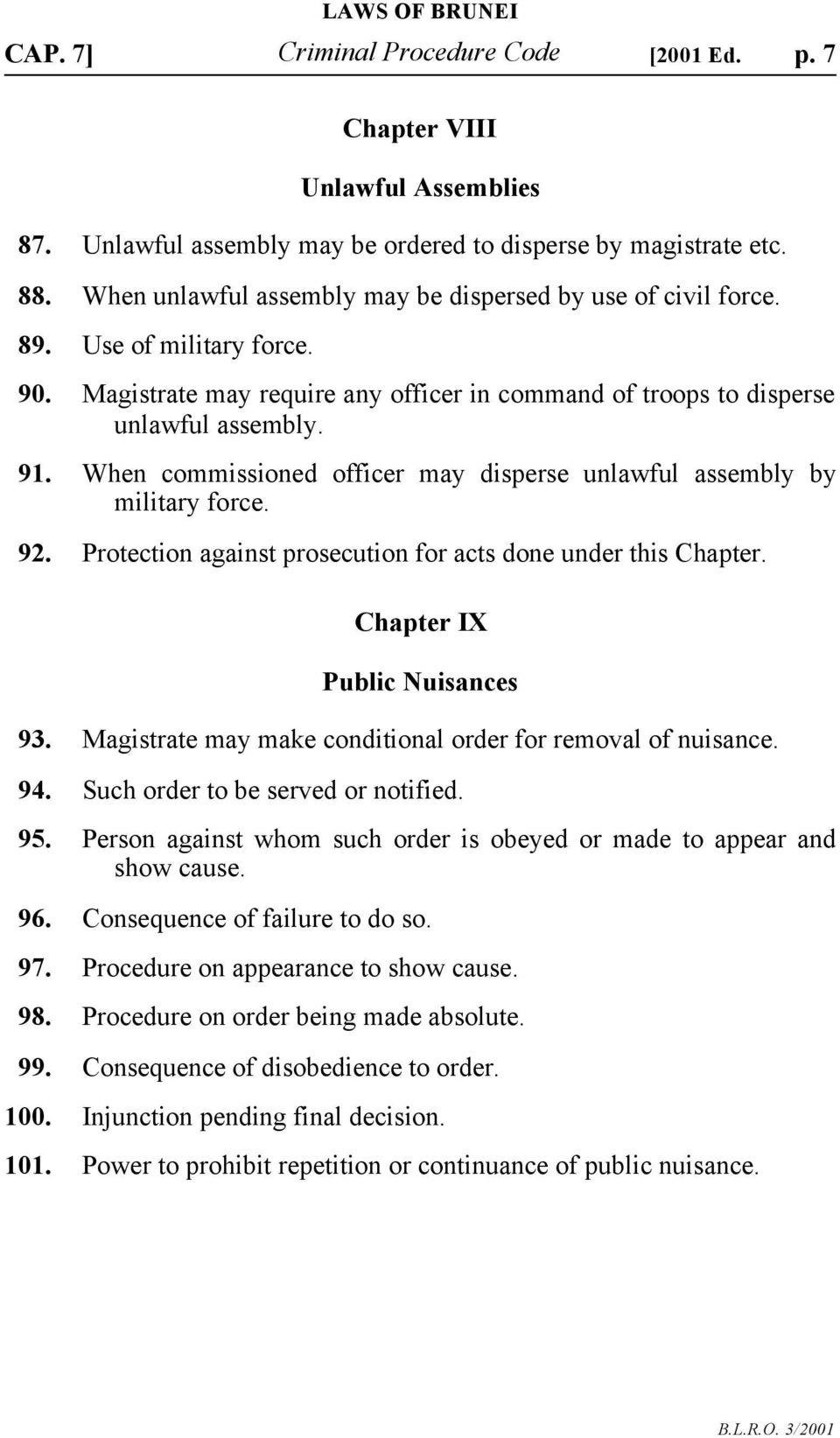 Protection Against Prosecution For Acts Done Under This Chapter IX Public Nuisances 93