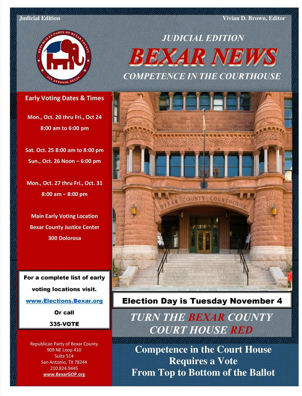 TURN THE BEXAR COUNTY COURT HOUSE RED  Competence in the