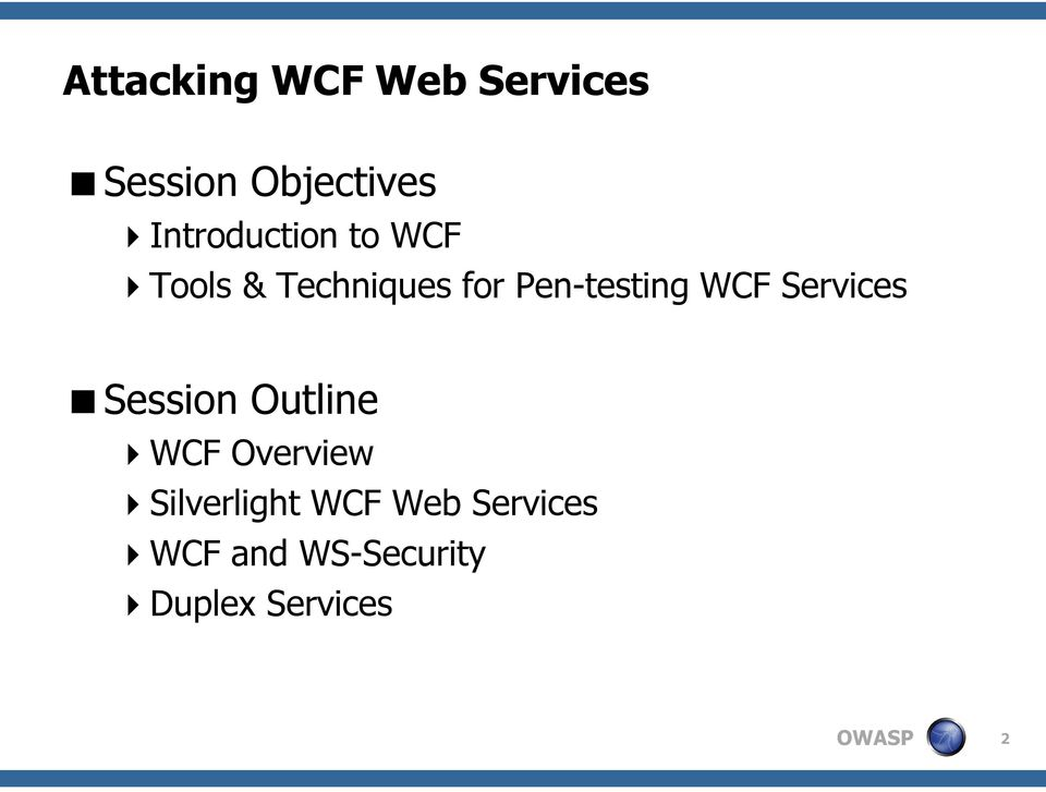 Attacking WCF Web Services  AppSec DC  The OWASP Foundation