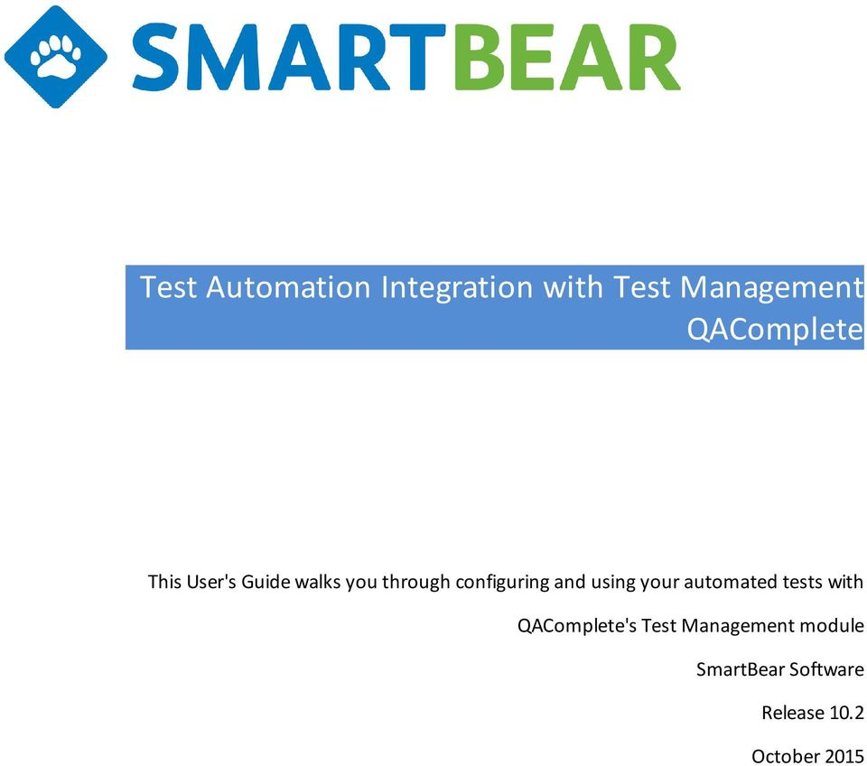 configuring and using your automated tests with