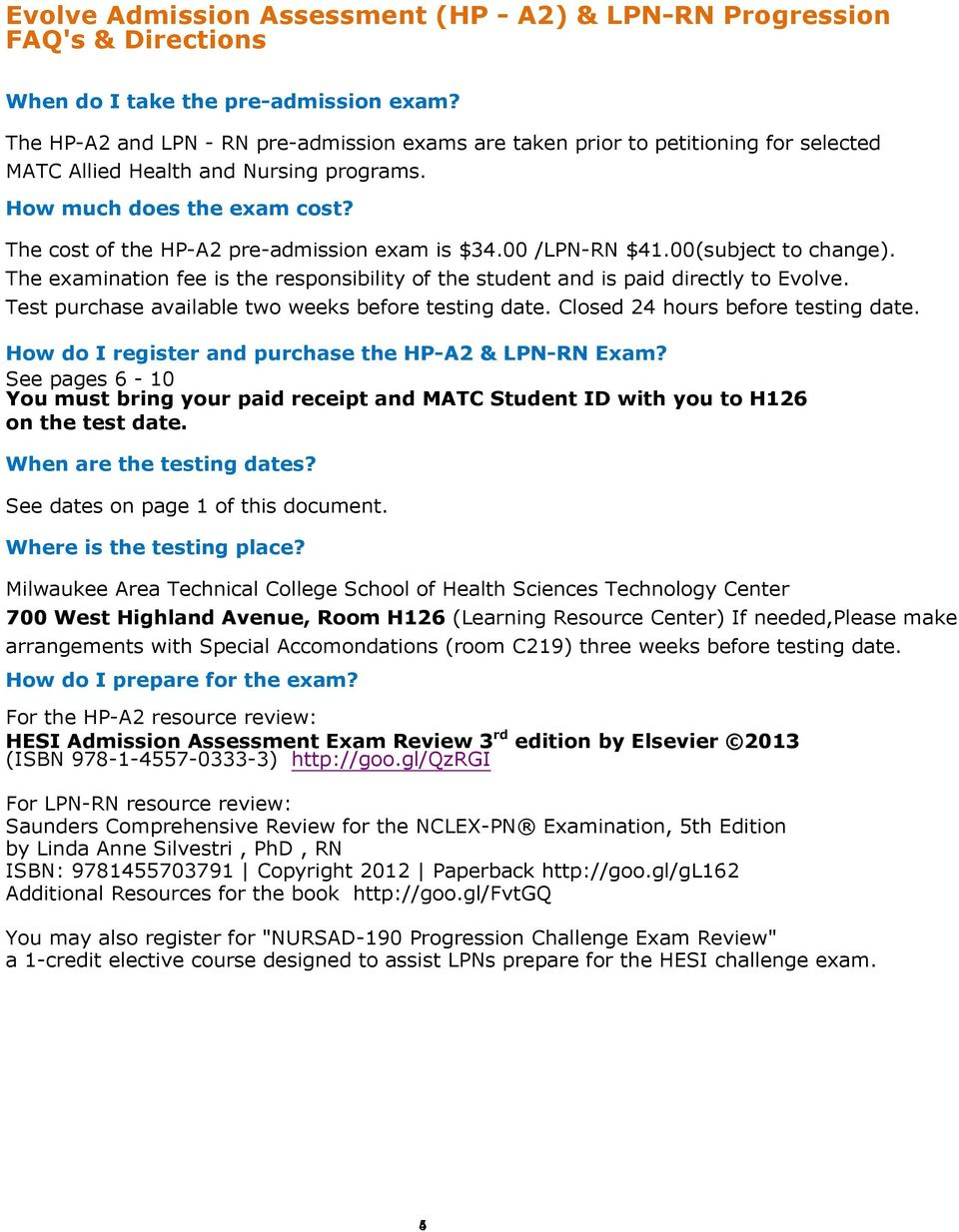 The cost of the HP-A2 pre-admission exam is $34.00 /LPN-