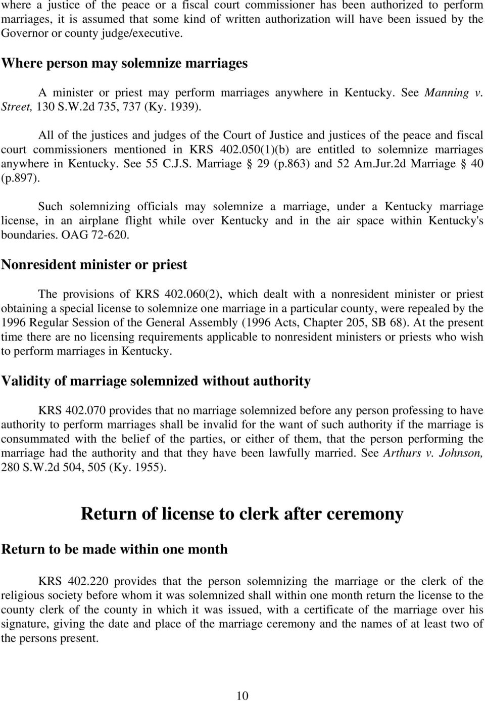 All of the justices and judges of the Court of Justice and justices of the peace and fiscal court commissioners mentioned in KRS 402.050(1)(b) are entitled to solemnize marriages anywhere in Kentucky.
