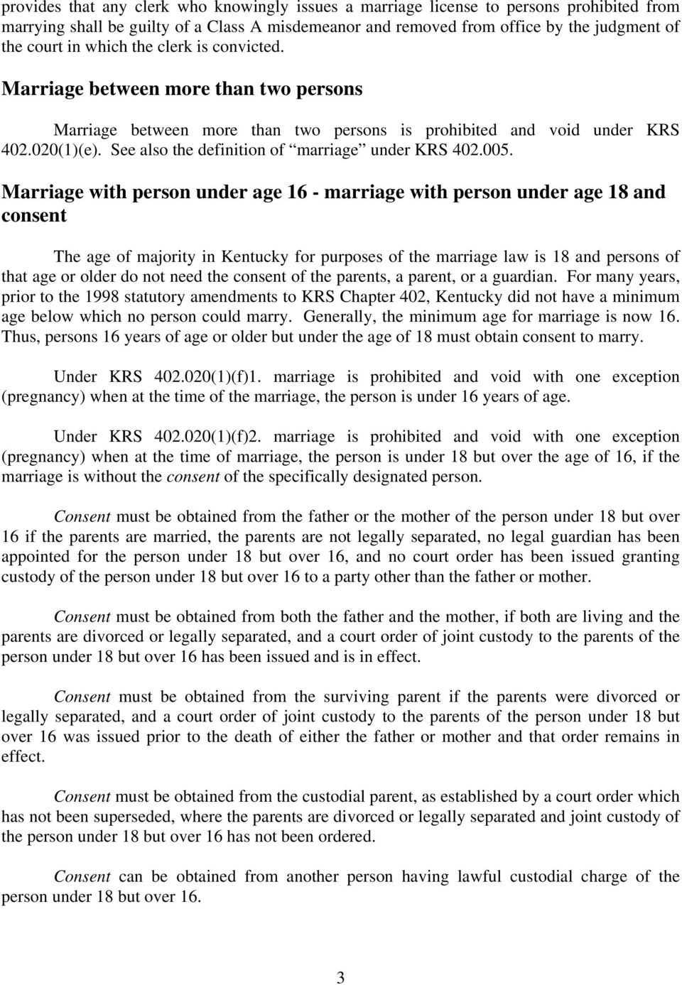 See also the definition of marriage under KRS 402.005.