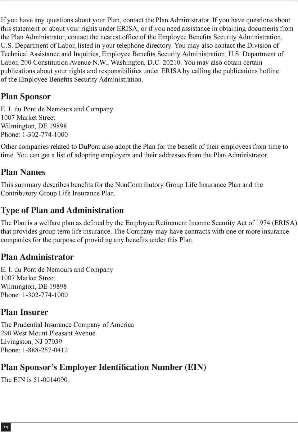 Benefits Security Administration, U.S. Department of Labor, listed in your telephone directory.