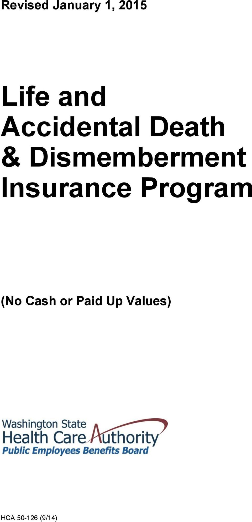 Insurance Program (No Cash or