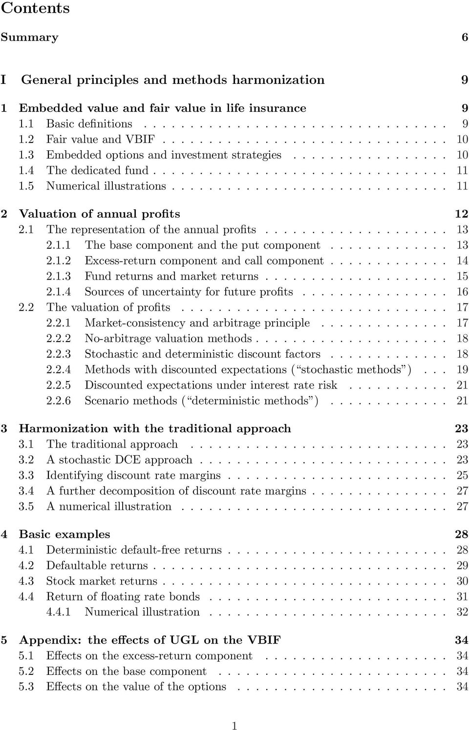 3 II A Valuation Model Under Financial Uncertainty 35 6 Two Factor Pricing