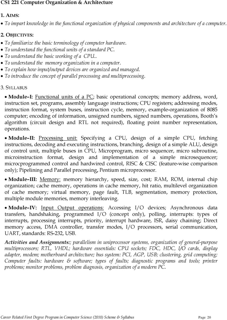 Career related first degree programme in computer science scheme to explain how inputoutput devices are organized and managed to introduce the concept fandeluxe Image collections