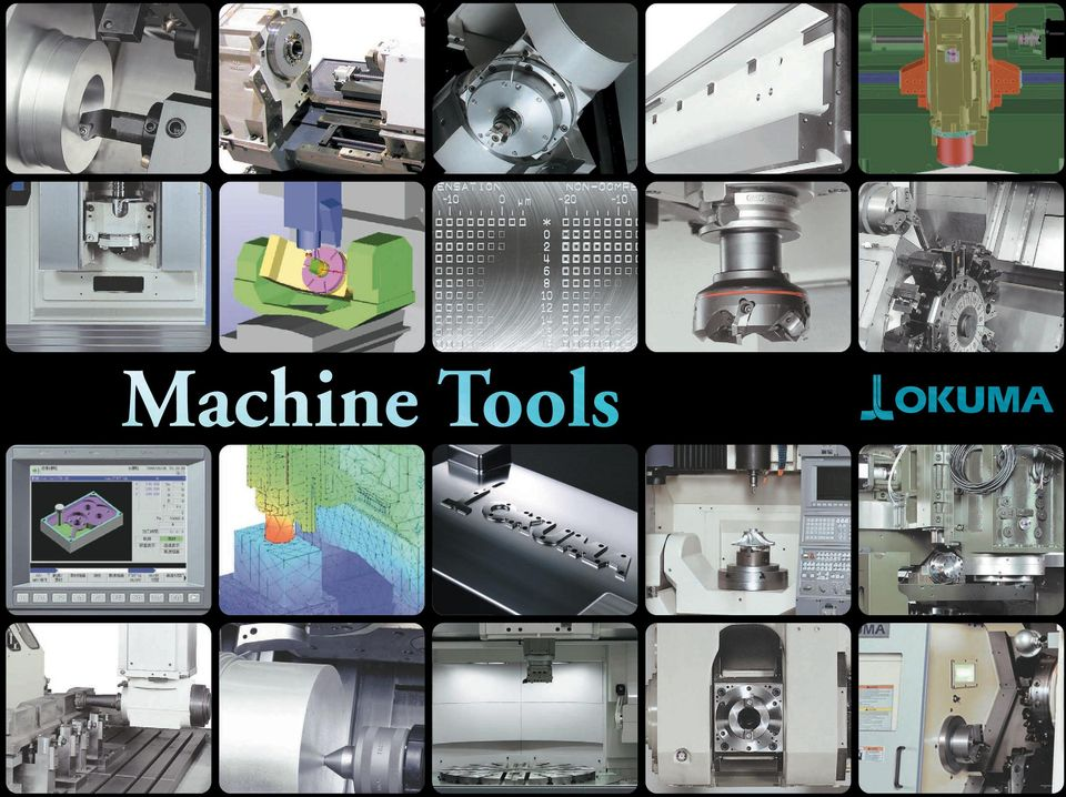 Only Okuma your Single Source for products built with breakthrough