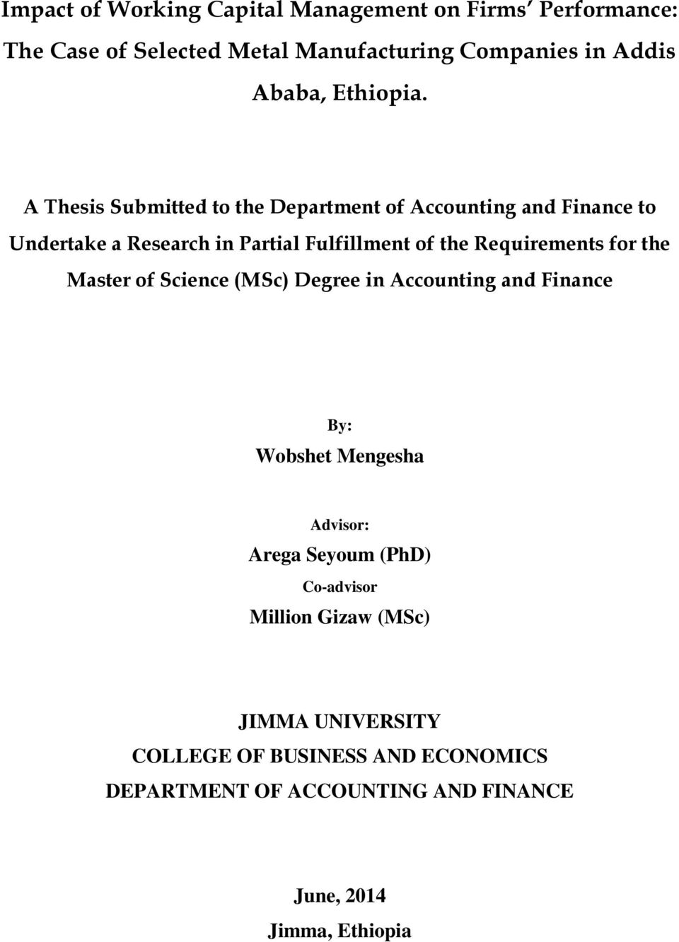 Impact of Working Capital Management on Firms Performance: The Case