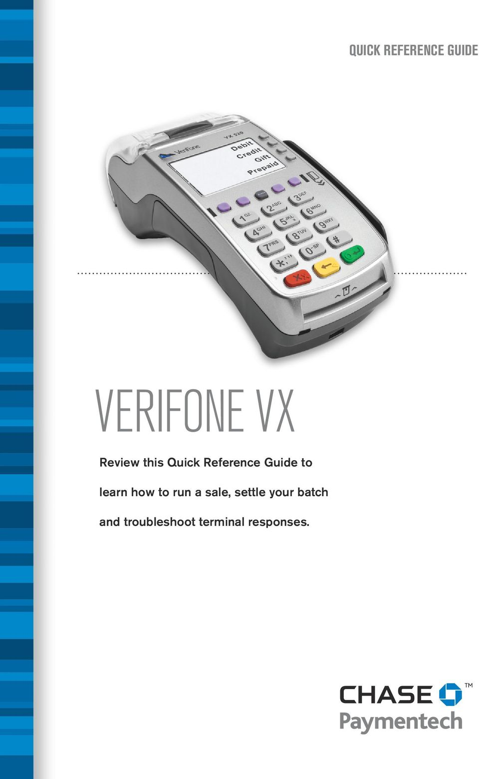 Verifone Vx520 Auto Settlement Time - The Best Settlement In