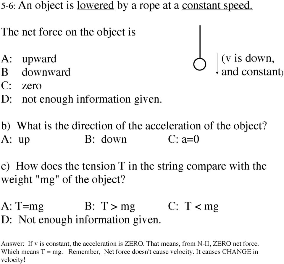 Reading Quiz In The Si Metric System Unit Of Force Is Answer 2 All Forces Are Balanced For A Net Zero V Down And Constant B What Direction