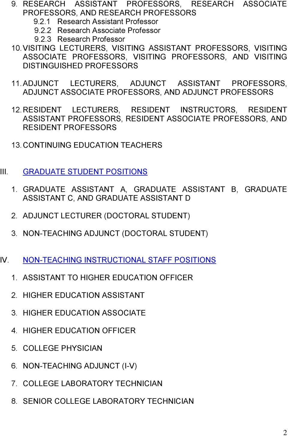 ADJUNCT LECTURERS, ADJUNCT ASSISTANT PROFESSORS, ADJUNCT ASSOCIATE PROFESSORS, AND ADJUNCT PROFESSORS 12.