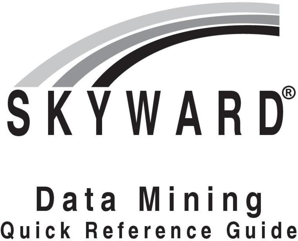 Skyward Data Mining Quick Reference Guide Pdf Free Download