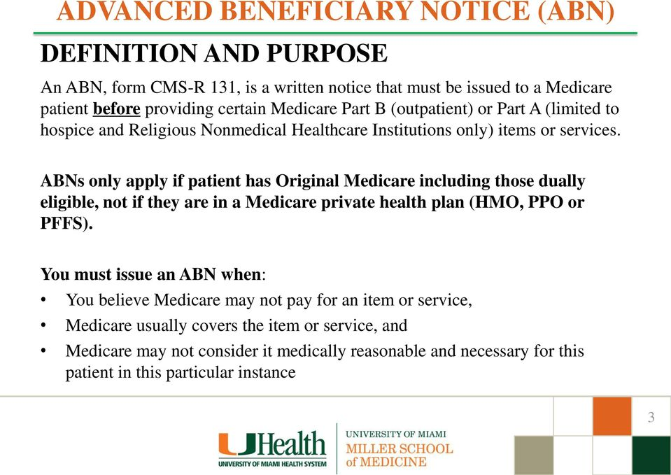 advanced beneficiary notice (abn) of noncoverage training. medical