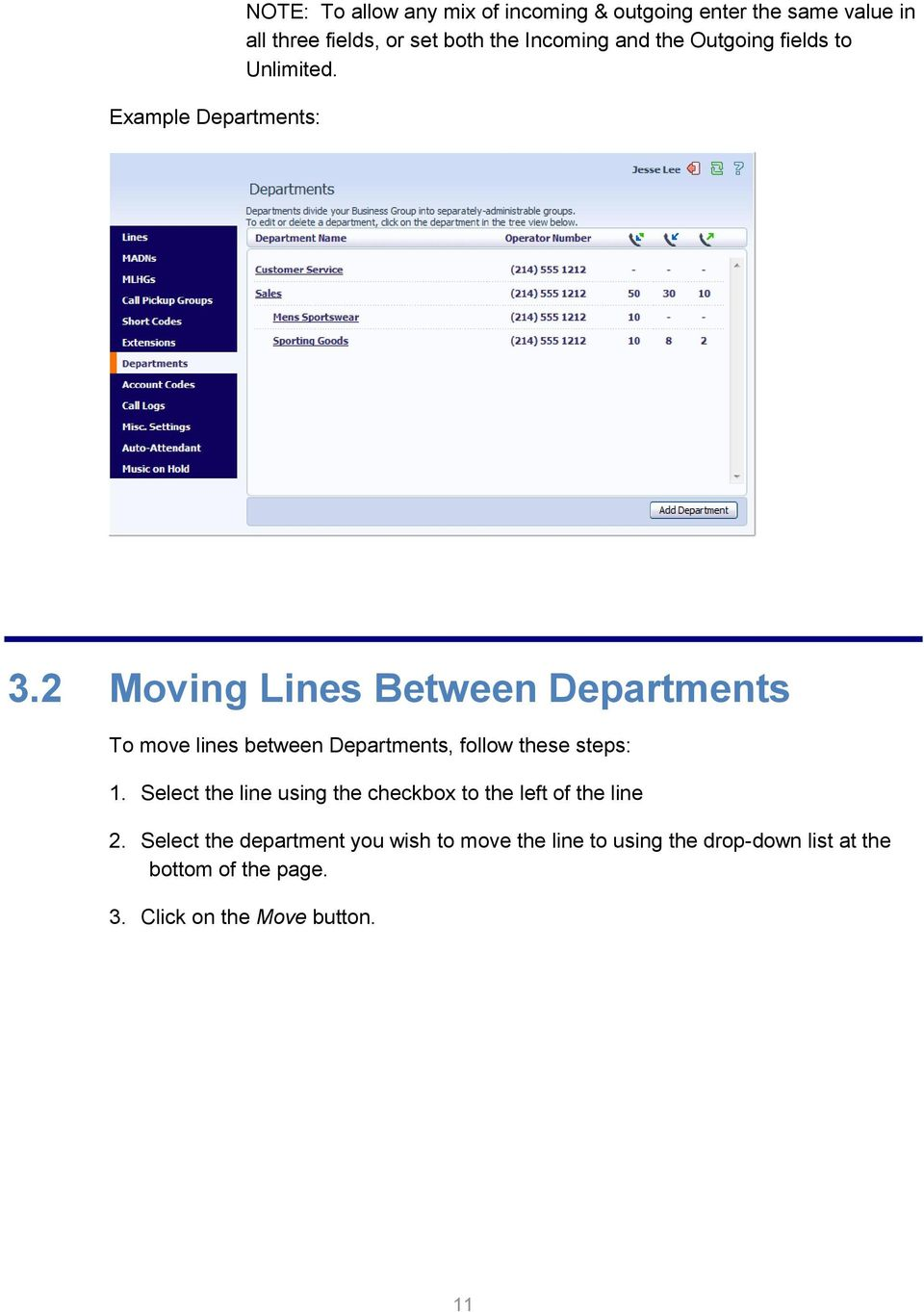 2 Moving Lines Between Departments To move lines between Departments, follow these steps: 1.