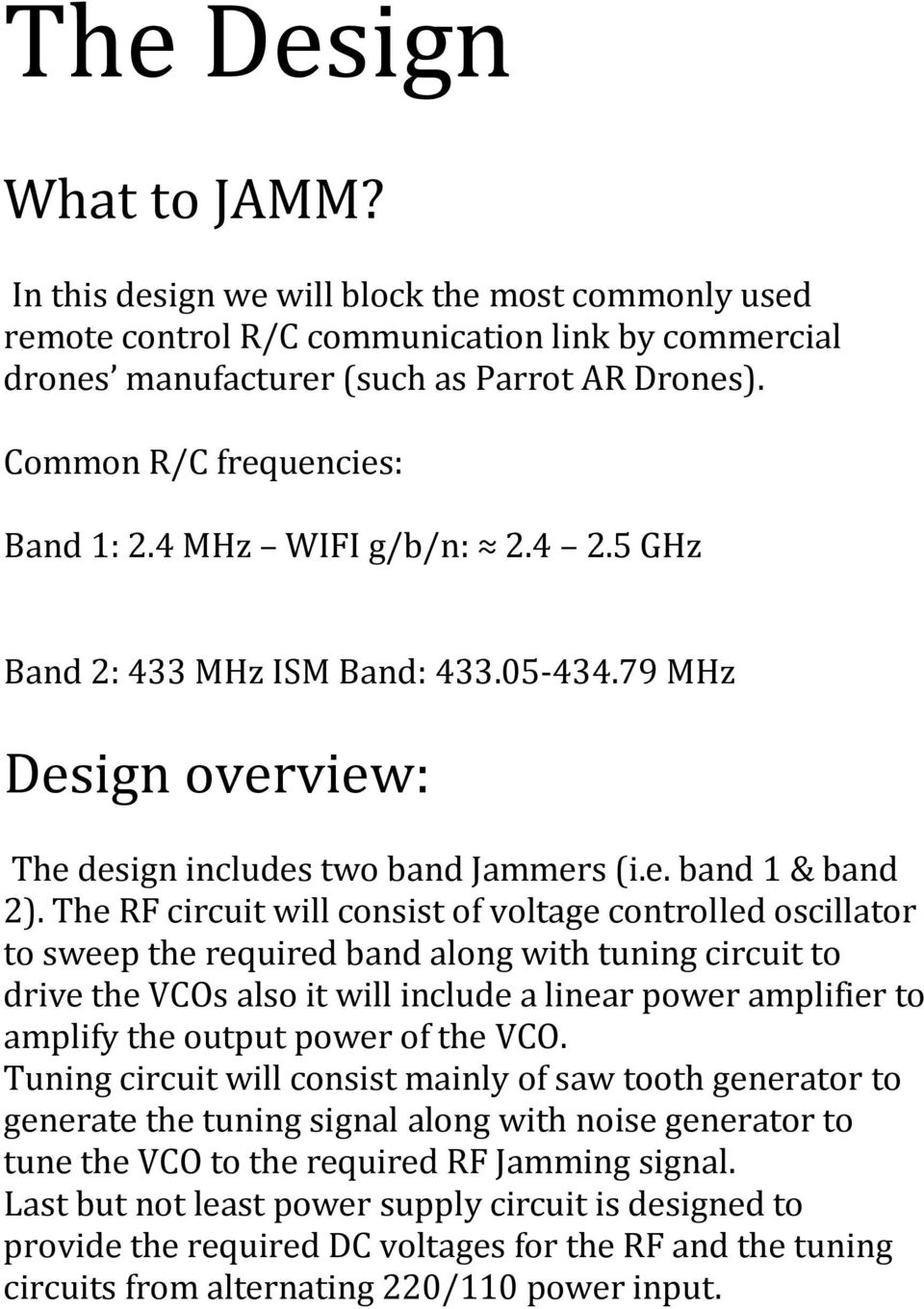 Drones Jammer A Simple Drone Designed To Hack Unwelcomed Audio Noise Generator For Detector Circuit The Rf Will Consist Of Voltage Controlled Oscillator Sweep Required Band Along With