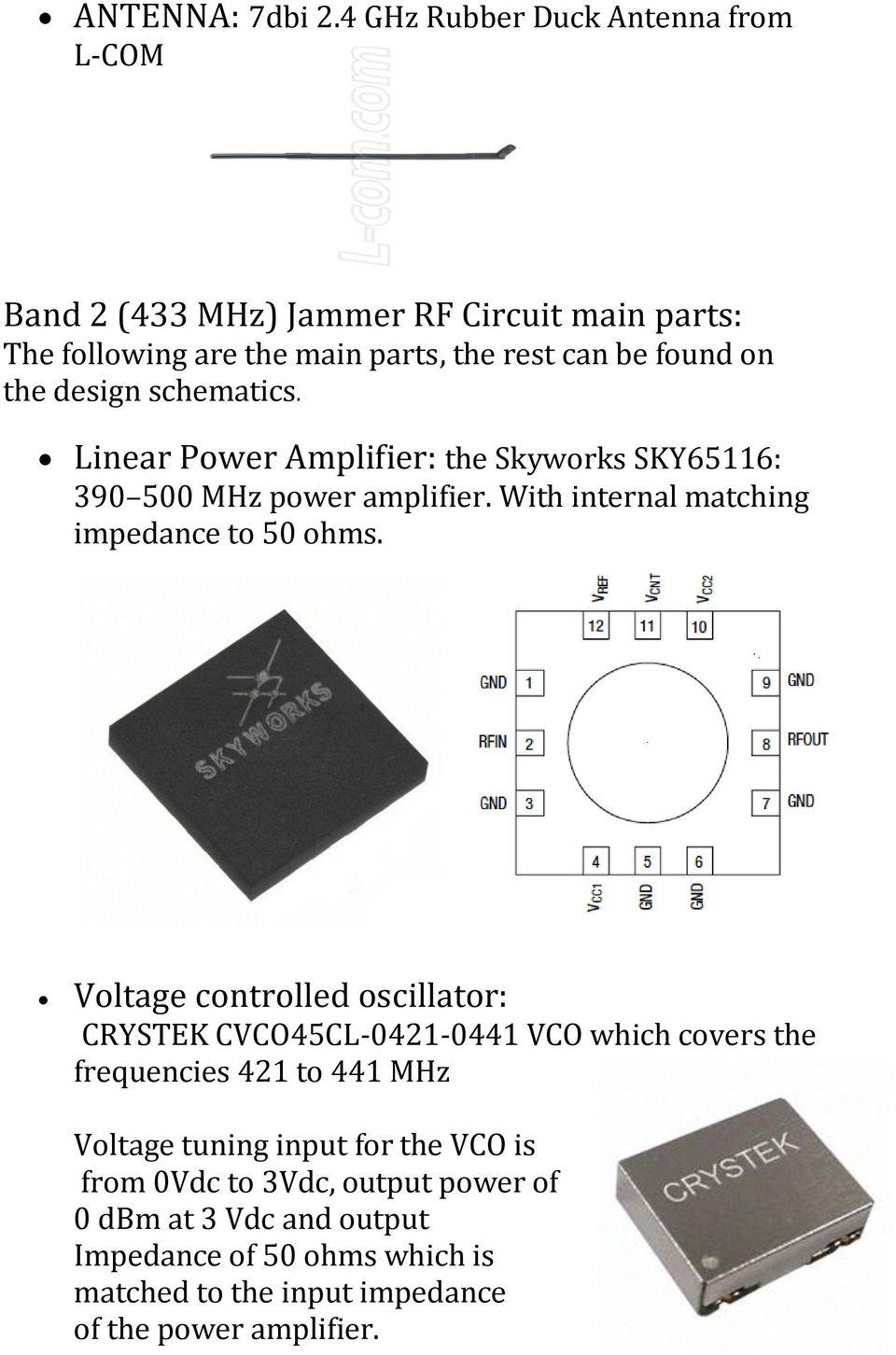 Drones Jammer A Simple Drone Designed To Hack Unwelcomed Audio Noise Generator For Detector Circuit Linear Power Amplifier The Skyworks Sky65116 390 500 Mhz