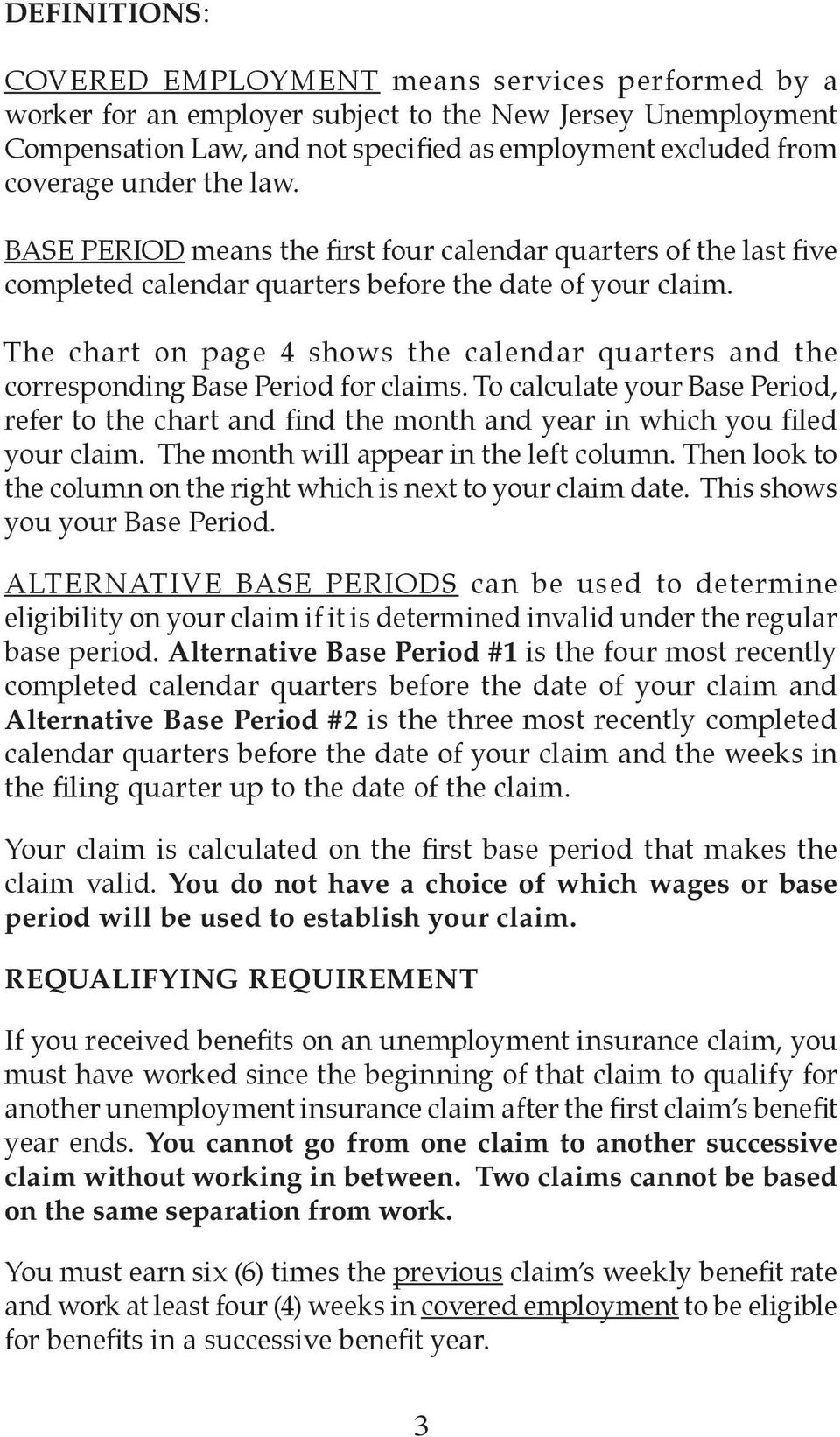 The chart on page 4 shows the calendar quarters and the corresponding Base Period for claims.