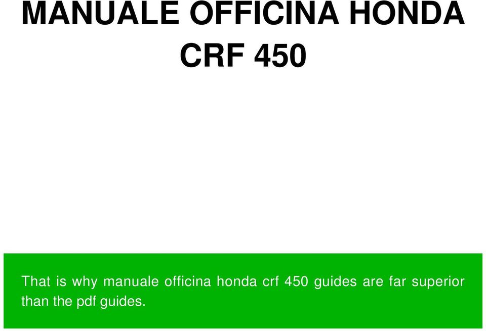 manuale officina honda crf 450 that is why manuale officina honda