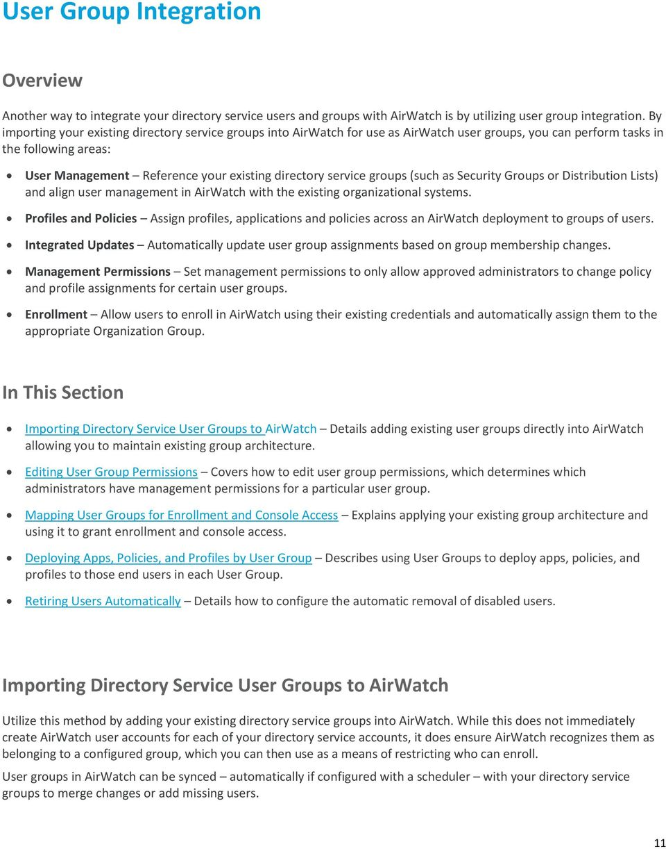 service groups (such as Security Groups or Distribution Lists) and align user management in AirWatch with the existing organizational systems.