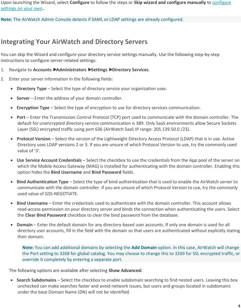Integrating Your AirWatch and Directory Servers You can skip the Wizard and configure your directory service settings manually.