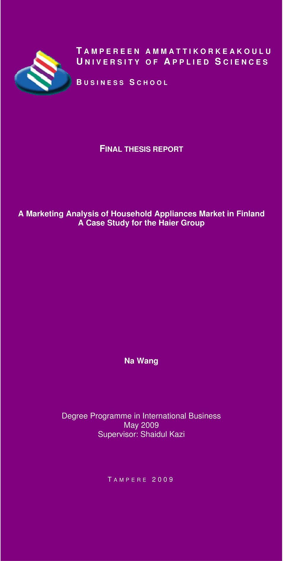 A Marketing Analysis of Household Appliances Market in