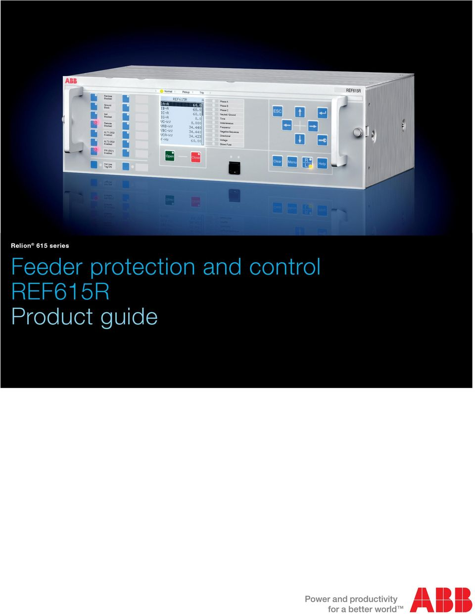 Relion 615 series. Feeder protection and control REF615R ... on