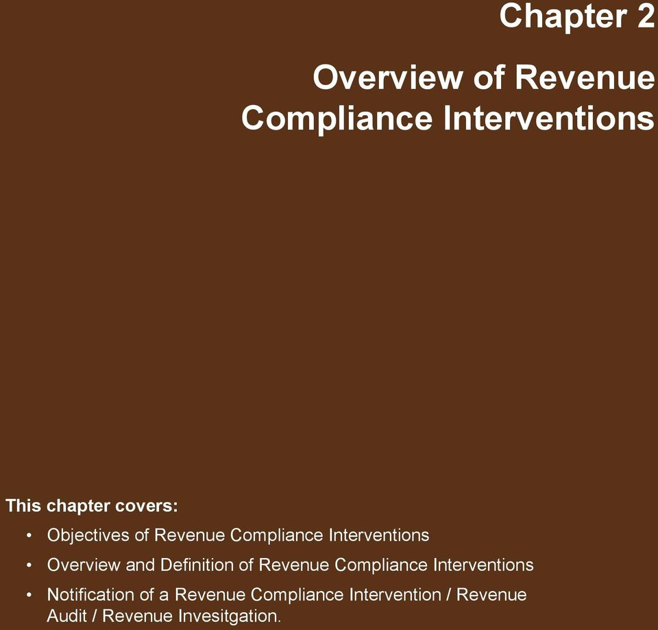 Definition of Revenue Compliance Interventions Notification of a