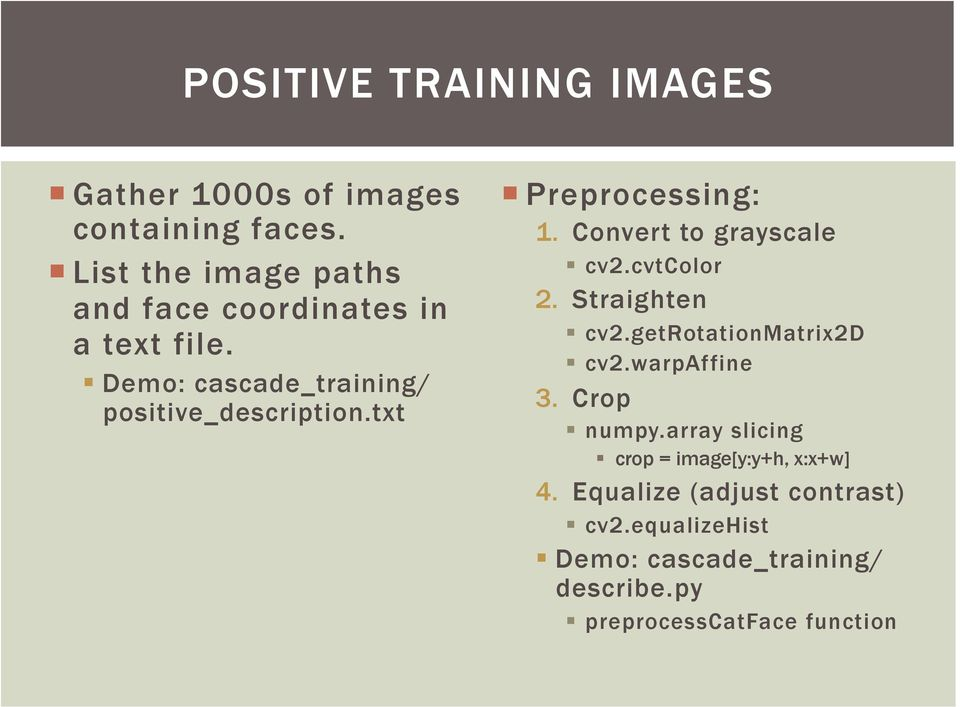 TRAINING DETECTORS AND RECOGNIZERS IN PYTHON AND OPENCV