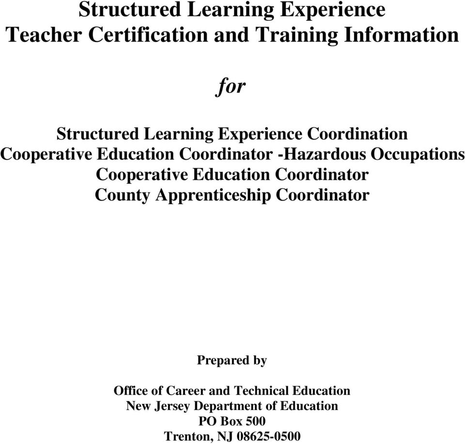 Structured Learning Experience Teacher Certification And Training