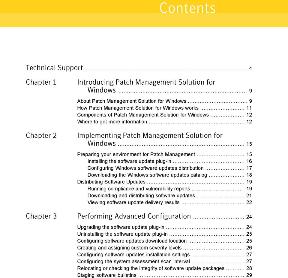 .. 12 Implementing Patch Management Solution for Windows... 15 Preparing your environment for Patch Management... 15 Installing the software update plug-in.