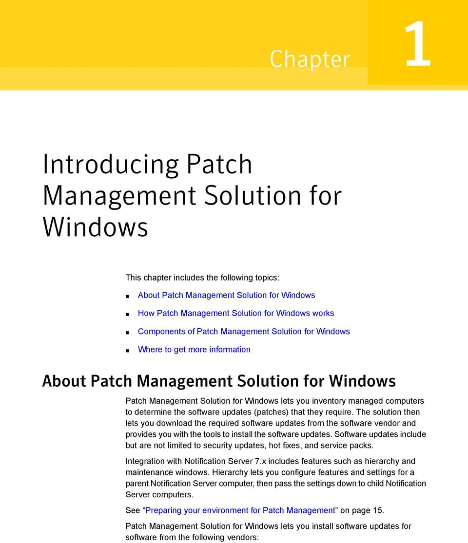 computers to determine the software updates (patches) that they require.