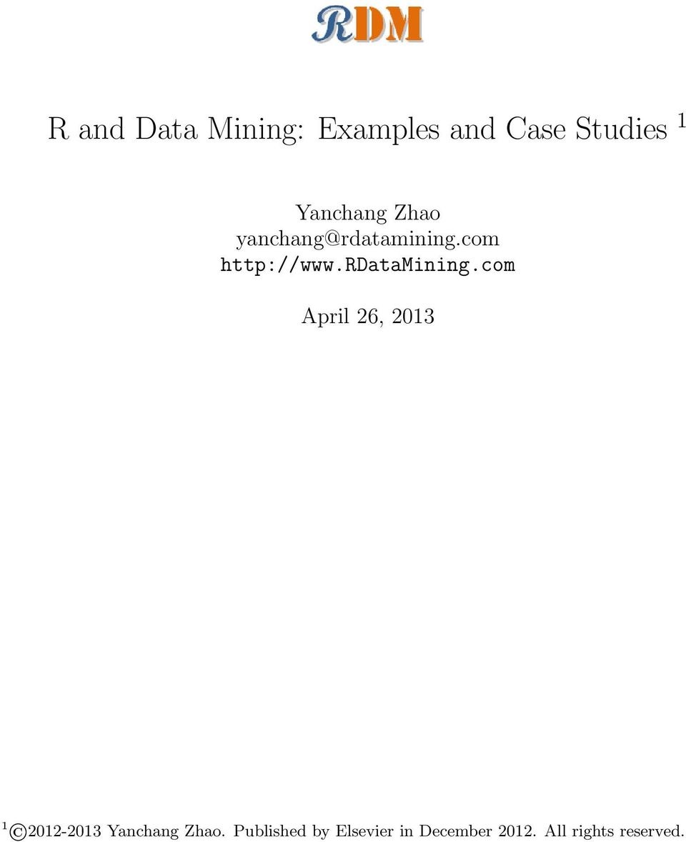 R And Data Mining Examples And Case Studies 1 Pdf