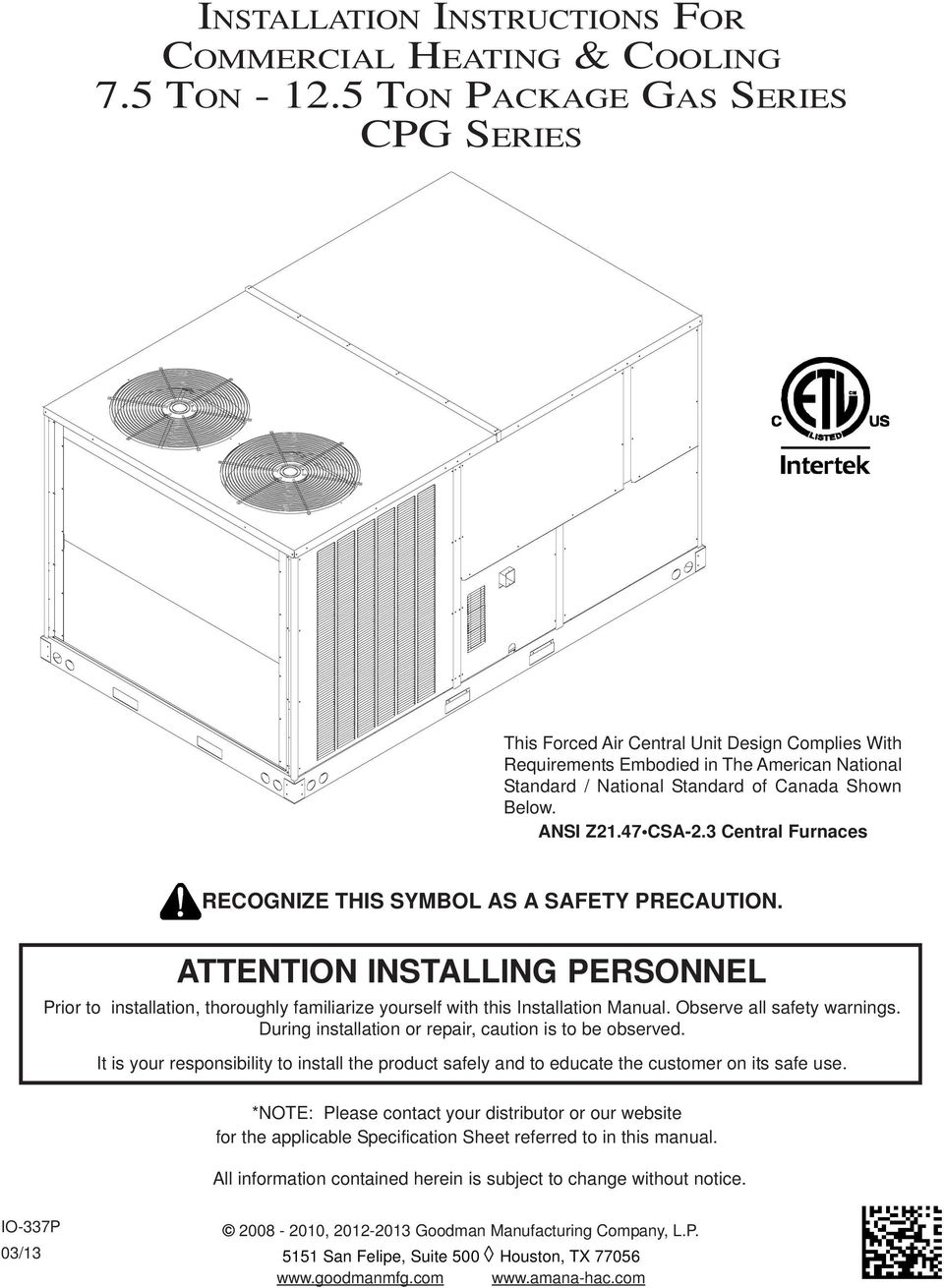 Installation Instructions For Commercial Heating Cooling 75 Ton Refrigeration Wiring Diagram 5 3 Entral Furnaces Reognize This Symbol As A Safety Preaution Attention Installing Personnel Prior To