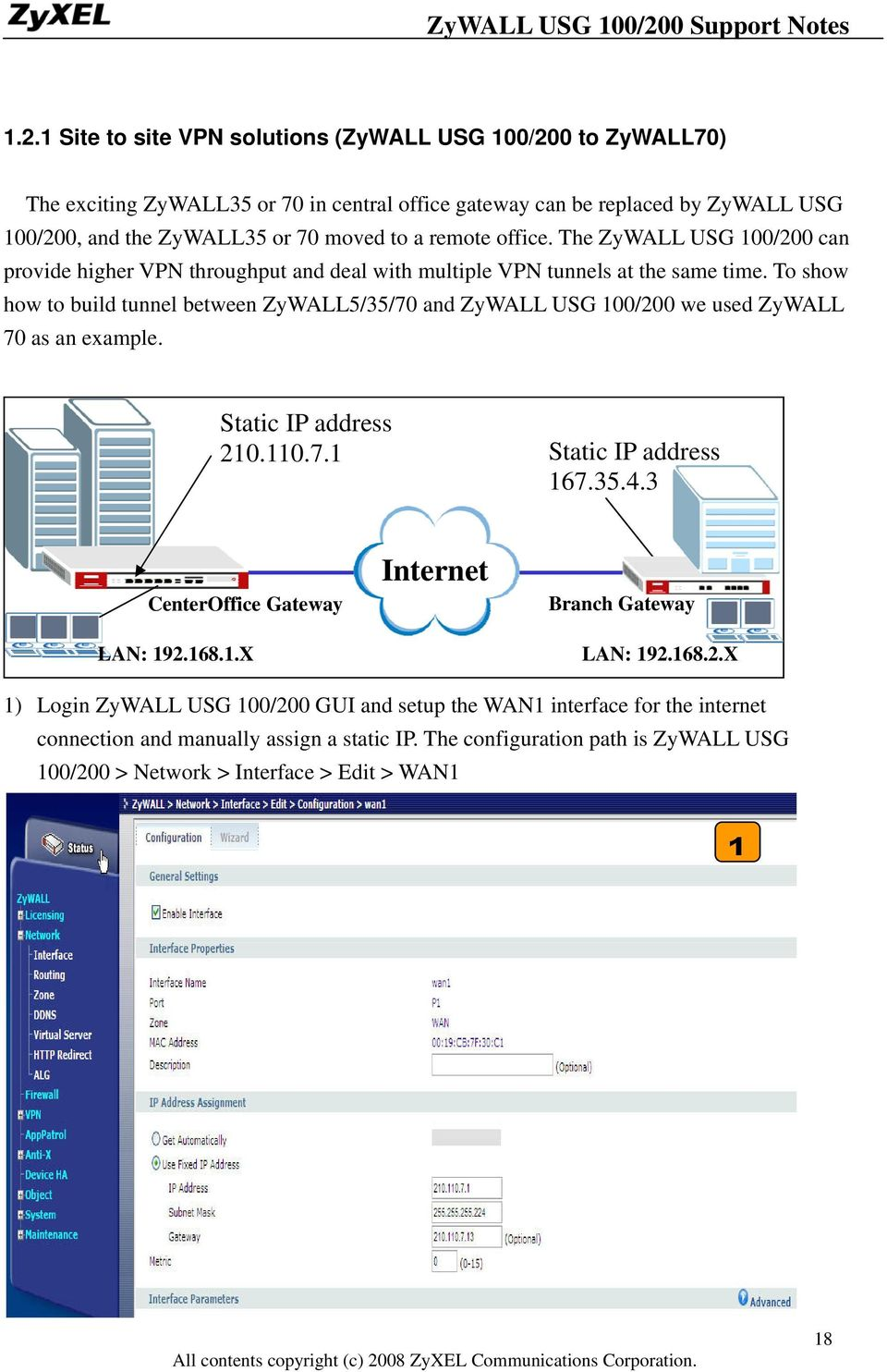 ZyWALL USG 100/200  Unified Security Gateway  Support Notes