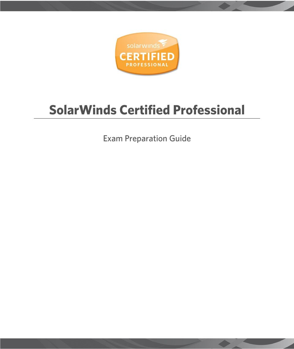 Solarwinds Certified Professional Exam Preparation Guide Pdf