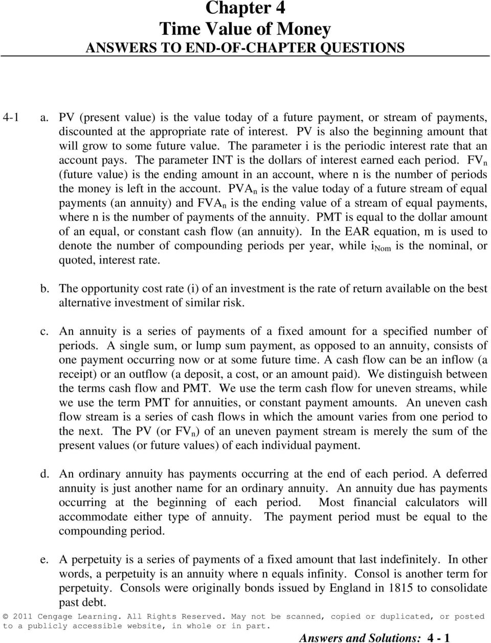 The parameter i is the periodic interest rate that an account pays. The  parameter INT