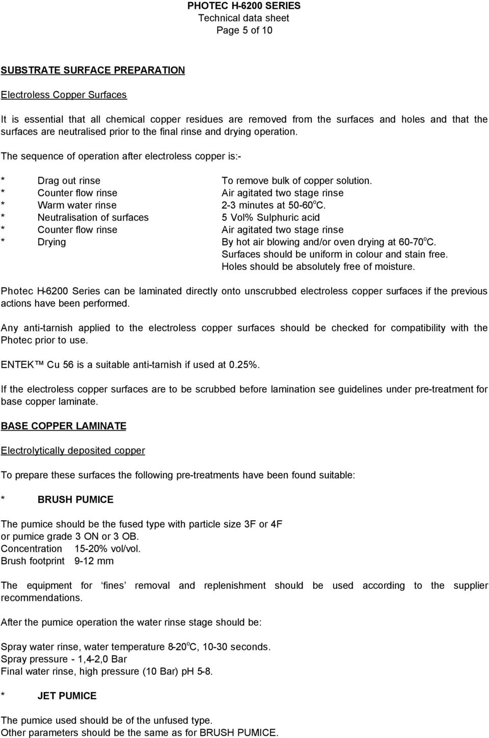 Photec H 6200 Series Technical Data Sheet Page 2 Of 10 Pdf Enthone Printed Circuit Board Fabrication Counter Flow Rinse Air Agitated Two Stage Warm Water 3