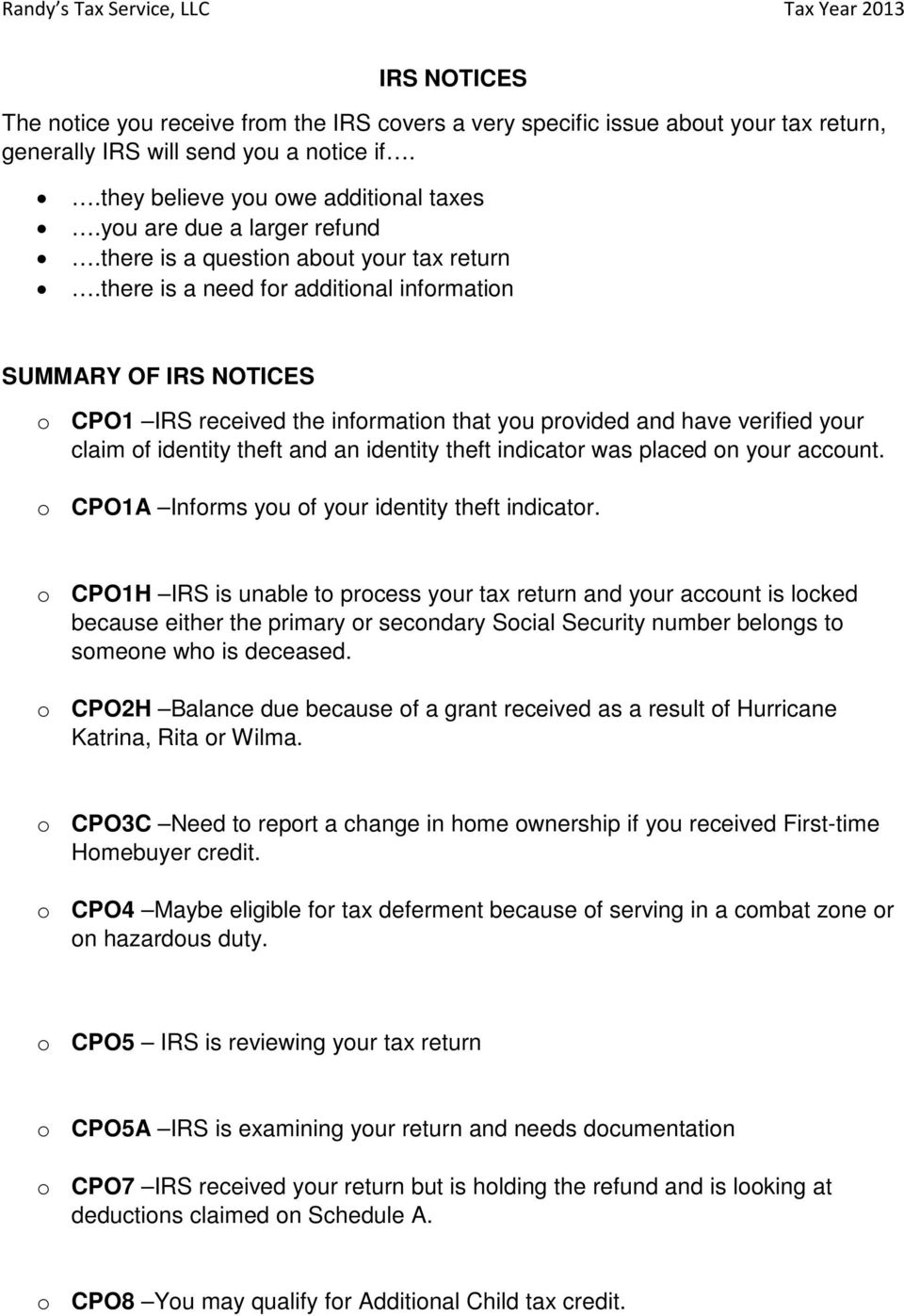 IRS NOTICES The notice you receive from the IRS covers a very ...