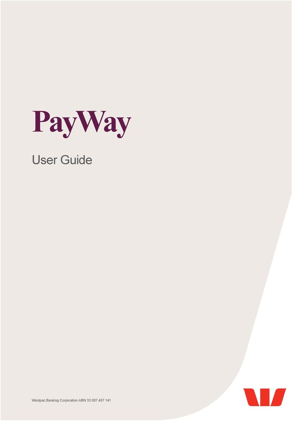 PayWay  User Guide  Westpac Banking Corporation ABN - PDF