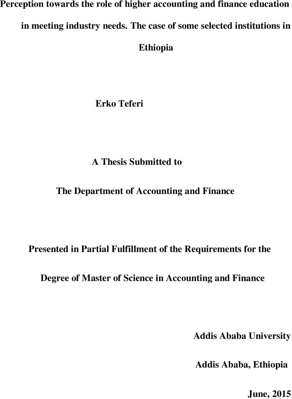 Ethiopia  Erko Teferi  A Thesis Submitted to  The Department of