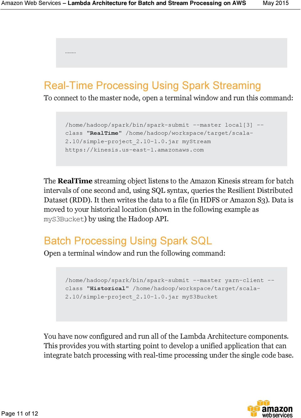 Lambda Architecture for Batch and Real- Time Processing on