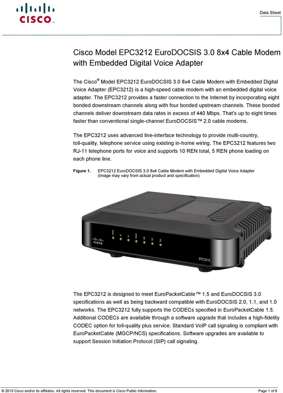 EPC3212 EuroDOCSIS 3 0 8x4 Cable Modem with Embedded Digital Voice